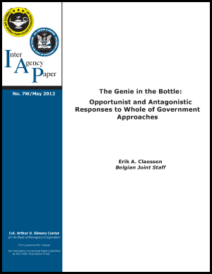 IAP 7W (May 2012) The Genie in the Bottle: Opportunist and Antagonistic Responses to Whole of Government Approaches