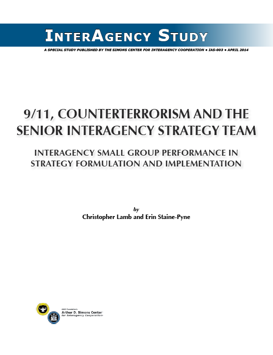 IAS-003 (April 2014) 9/11, Counterterrorism, and the Senior Interagency Strategy Team