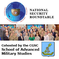 SAMS and CGSC Foundation cohost National Security Roundtable