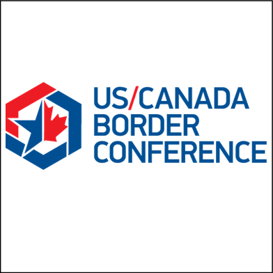 4th annual U.S./Canada Border Conference