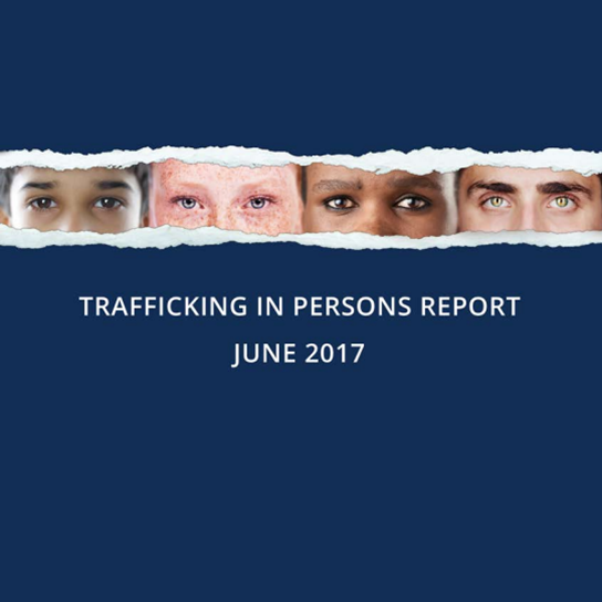 2017 Trafficking in Persons report released