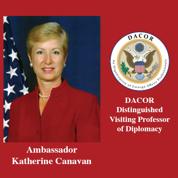 Ambassador Canavan selected as Distinguished Visiting Professor of Diplomacy