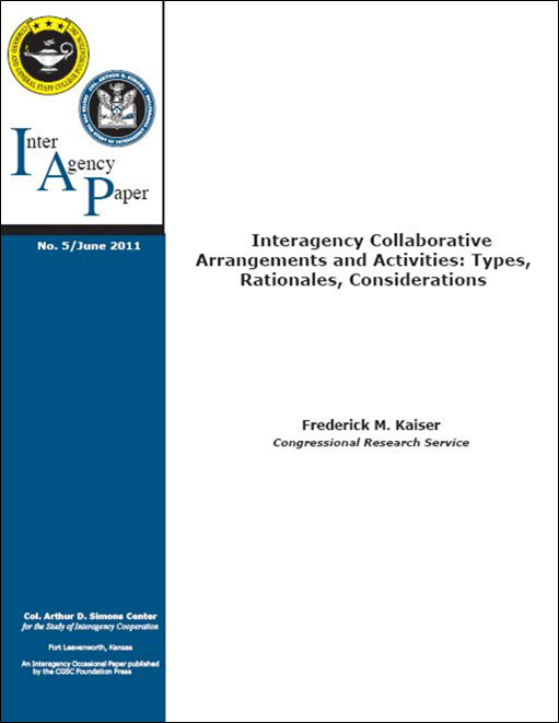 IAP 5 (June 2011) Interagency Collaborative Arrangements and Activities: Types, Rationales, Considerations