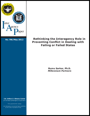 IAP 9W (May 2012) Rethinking the Interagency Role in Preventing Conflict in Dealing with Failing or Failed States