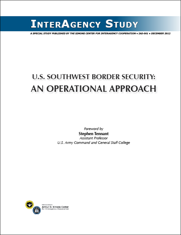 IAS-001 (December 2012) U.S. Southwest Border Security