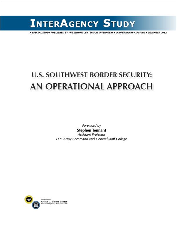 IAS-001 (December 2012) U.S. Southwest Border Security
