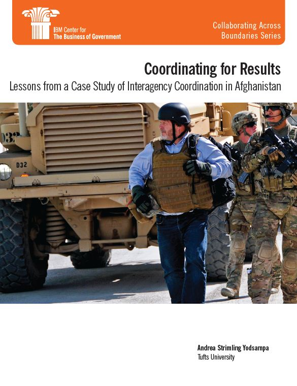 Report examines interagency coordination in Afghanistan
