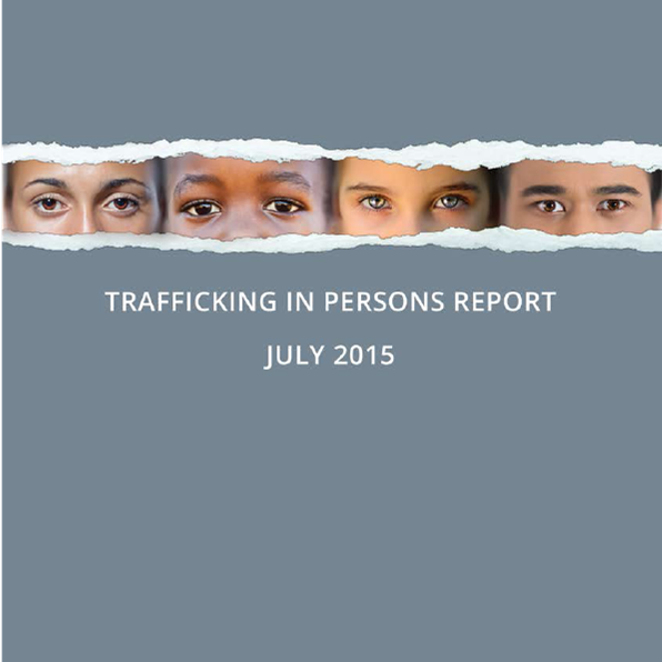 State releases 2015 Trafficking in Persons Report
