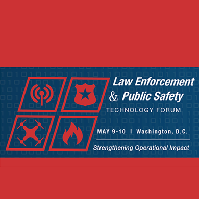 Law Enforcement and Public Safety Technology Forum