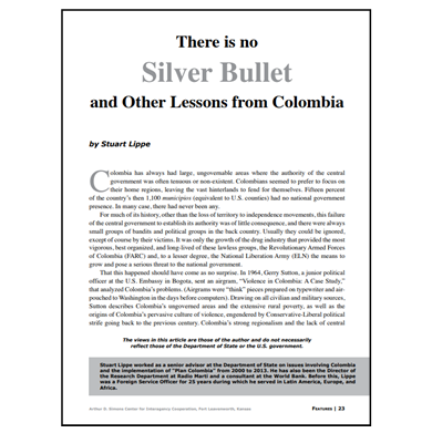 Featured Article: There is No Silver Bullet and Other Lessons from Colombia