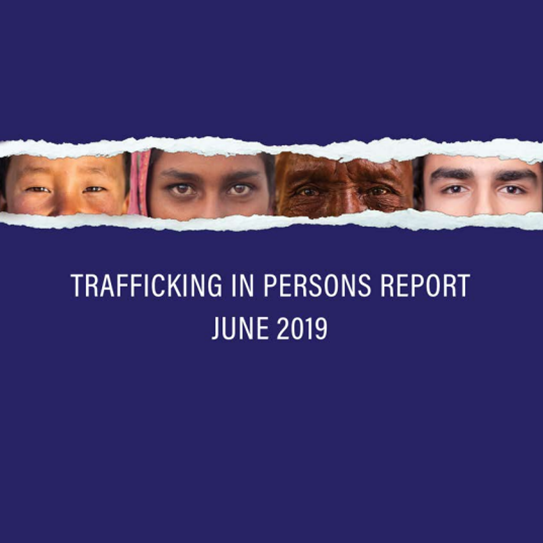 2019 Trafficking in Persons report released
