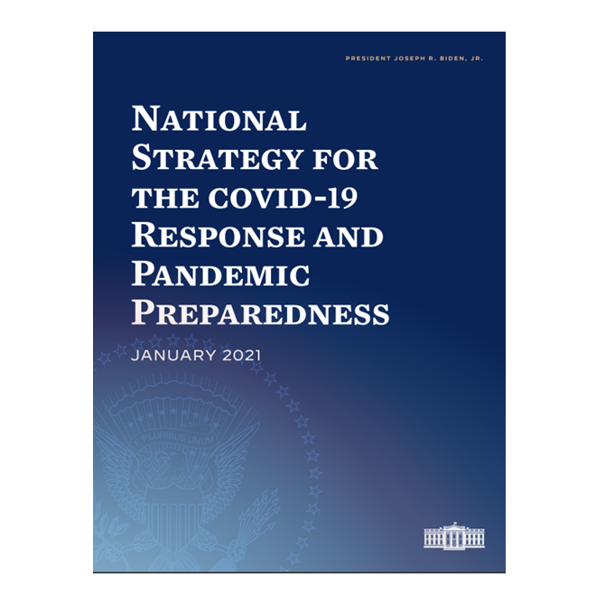 National Strategy for the COVID-19 Response and Pandemic Preparedness released