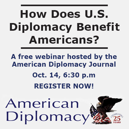 American Diplomacy Joural webinar image with text over the logo - Register now for the free webinar on Oct. 14.