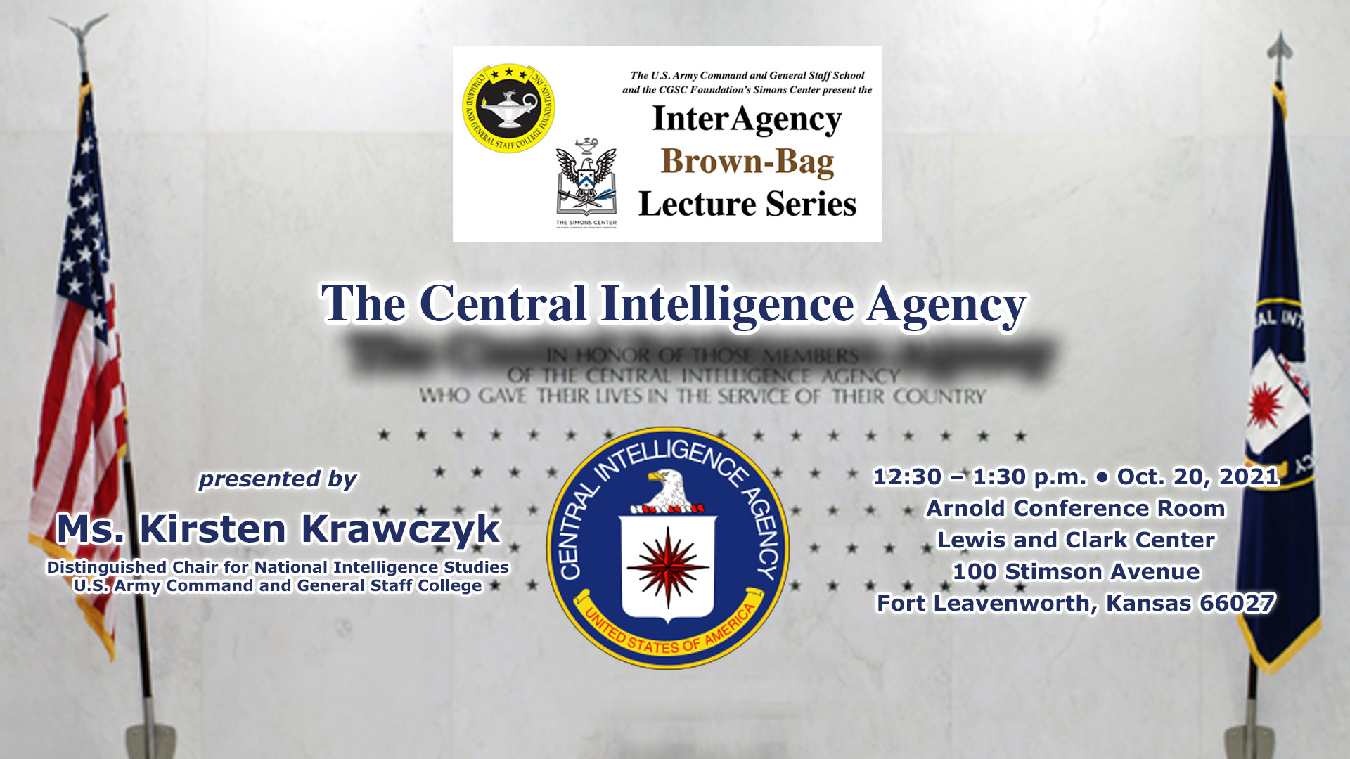 image of the CIA Memorial Wall in the CIA headquarters with Interagency Brownbag Lecture information text over the photo. The next brown-bag lecture is Oct. 20, 2021 at 12:30 p.m. in the Arnold Conference Room of the Lewis and Clark Center.